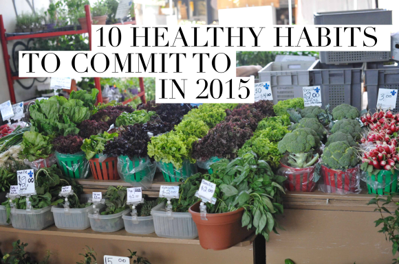 10 Healthy Habits to Start in 2015