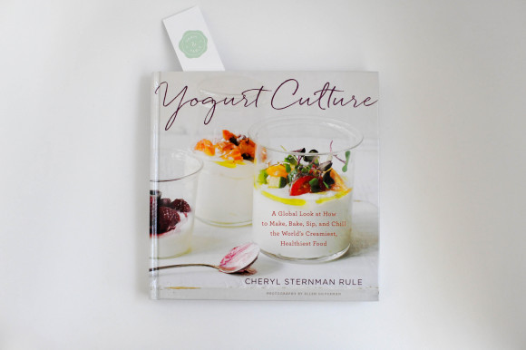 Yogurt Culture by Cheryl Sternman Rule
